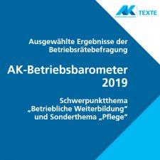 Betriebsbarometer 2019 mit dem Sonderthema Pflege
